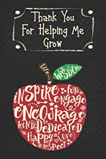 Thank You For Helping Me Grow: Teacher Appreciation Thank You Alternative Card Blank Lined Notebook
