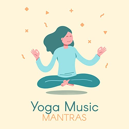 Yoga Music Mantras by Mother Nature Sound FX, Meditation ...