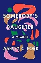 Somebody's Daughter: A Memoir PDF