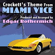 Crockett's Theme (From the Original TV Score to