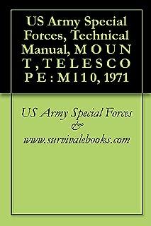 US Army Special Forces, Technical Manual, M O U N T , T E L E S C O P E : M l 1 0, 1971