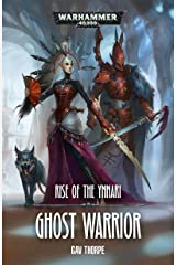 Ghost Warrior (Rise of the Ynnari Book 1) Kindle Edition