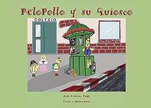 Pelopollo y su Quiosco (Spanish Edition)