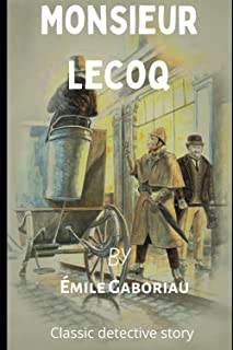 Monsieur Lecoq (annotated): A Young Detective