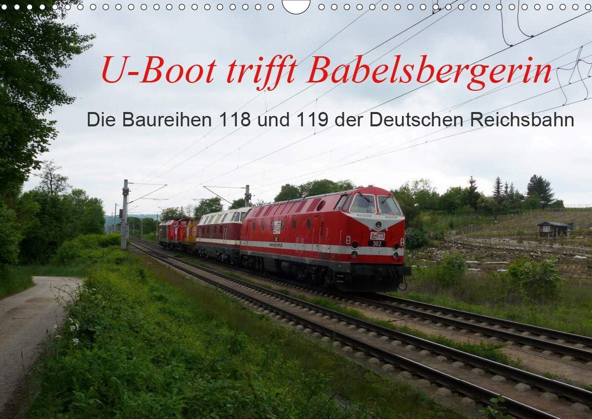 U-Boot trifft Large special price !! Babelsbergerin. Die Max 41% OFF Baureihen Deut und 119 118 der