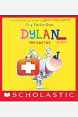 Dylan the Doctor Kindle Edition