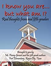I Know You are. But What am I?: Real Thoughts from Real Fifth Graders