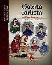 Galería carlista en El Nuevo Pelayo (1872-73) (Spanish Edition)