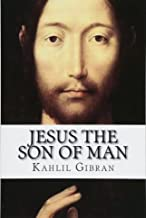 Best kahlil gibran jesus the son of man Reviews