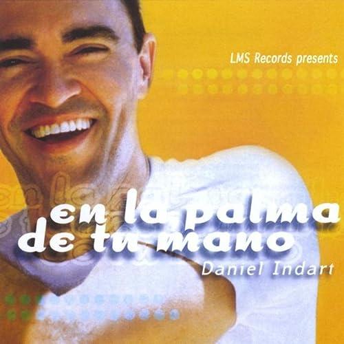 En La Palma De Tu Mano de Daniel Indart en Amazon Music ...