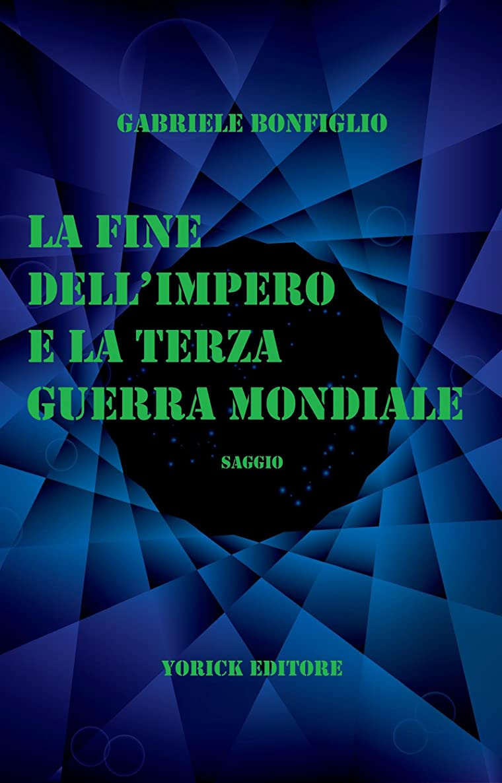 メッセージ土器予備La Fine dell'Impero e la Terza Guerra Mondiale (Italian Edition)