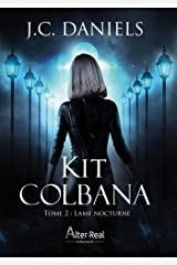Lame nocturne: Kit Colbana, T2 Format Kindle