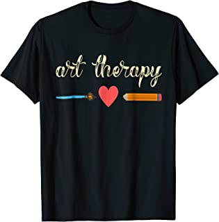 Art Therapy Shirt for Art Therapist Gift Art Student