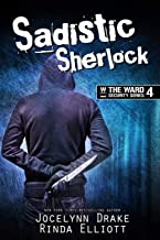 Sadistic Sherlock (Ward Security)