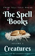The Spell Books, Volume 2: Creatures