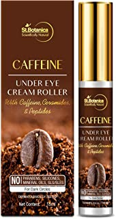 StBotanica Caffeine 1% Under Eye Cream Roller With Ceramides And Peptides, 15 ml