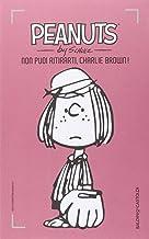 Permalink to Non puoi ritirarti, Charlie Brown!: 9 PDF