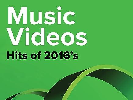 Music Videos - 2016s