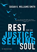 Rest for the Justice-Seeking Soul