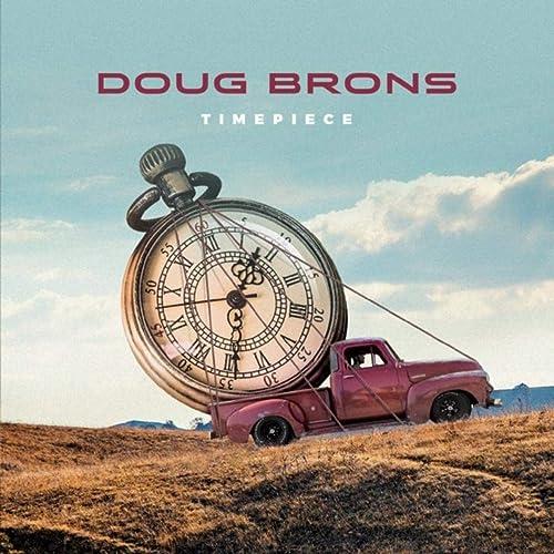 Doug Brons - Timepiece (2019)