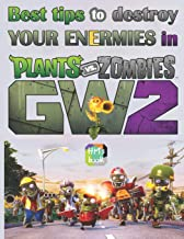 Best tips to destroy your Enermies in Plants vs. Zombies: GW2: Garden Warfare 2 Game Guide