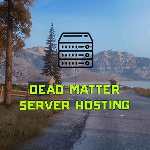 How to Create a Dead Matter Server Hosting Guide