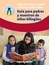 Guía Para Padres y Maestros de Nños Bilingües (24) (Parents' and Teachers' Guides (24)) (Spanish Edition)