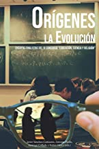 """Orígenes. La evolución: Ensayos finalistas del III Concurso """"Educación, Ciencia y Religión"""""""