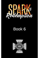 Spark of Redemption: MacKenny Brothers Series Book 6: an MC/Band of Brothers Romance Kindle Edition