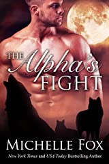 The Alpha's Fight (Huntsville Pack Series Book 4) Kindle Edition