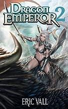 Dragon Emperor 2: Human to Dragon to God (English Edition)