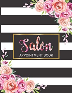Salon Appointment Book: Monthly, Weekly and Daily Planner for Salons, Hair Stylists, Nail Technicians, Estheticians, Makeup Artists and more! Beautiful modern striped floral design!