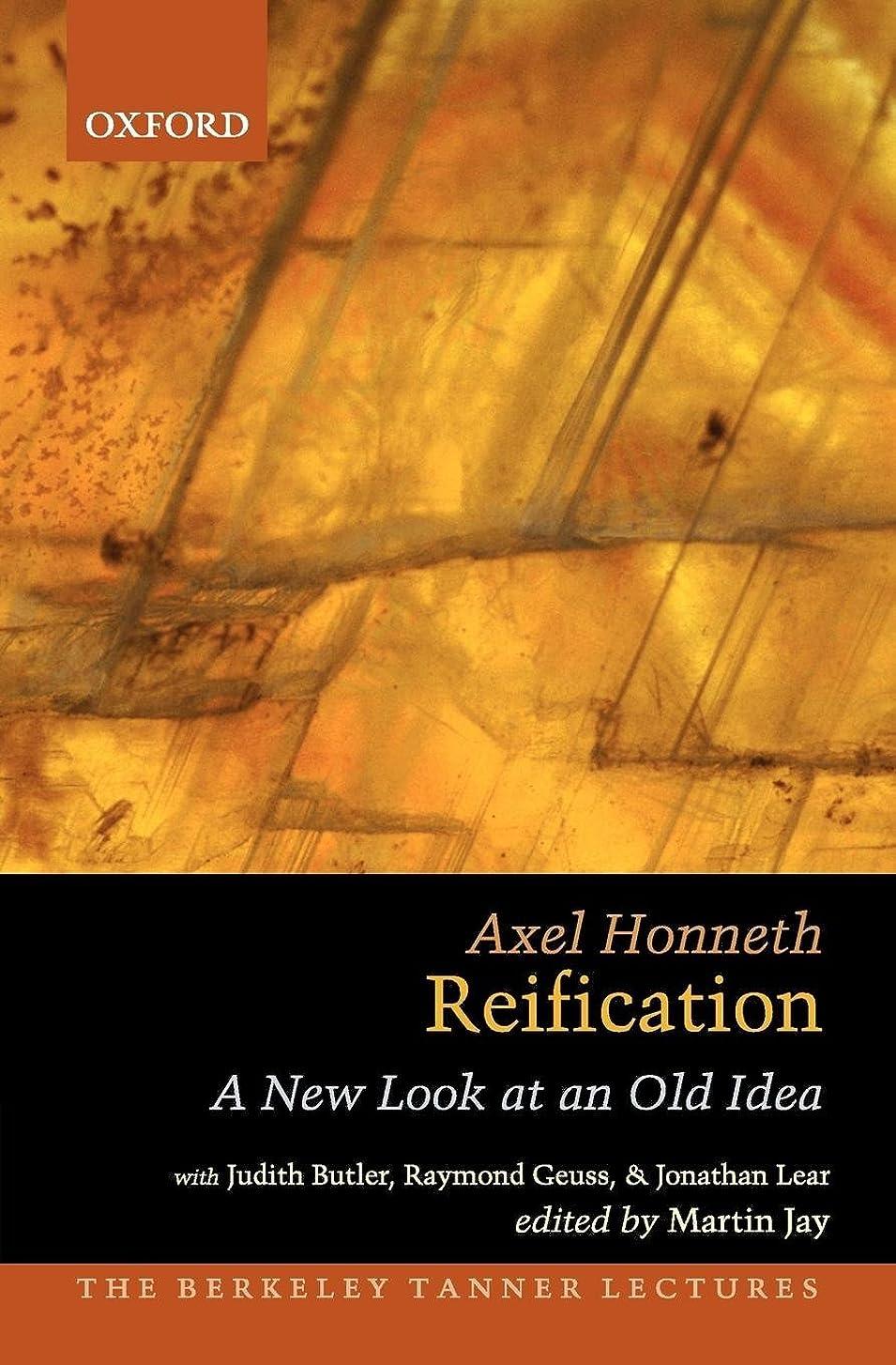 蒸発哀申し立てReification: A New Look at an Old Idea (The Berkeley Tanner Lectures)
