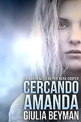 Cercando Amanda (Nora Cooper Vol. 4) Formato Kindle