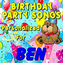 Birthday Party Songs - Personalized For Ben