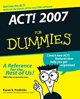ACT! 2007 For Dummies
