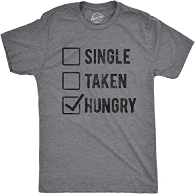 single taken hungry t shirt partnersuche medizinische berufe