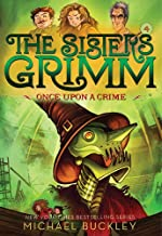 Once Upon a Crime (The Sisters Grimm #4): 10th Anniversary Edition