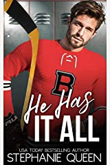 He Has It All: A Friends to Lovers Second Chance Romance (Boston Brawlers Hockey Romance) Kindle Edition
