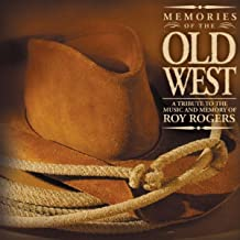 Memories Of The Old West
