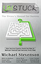 UnStuck: The Owner's Manual for Success (English Edition)