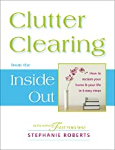 Clutter Clearing from the Inside Out