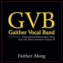 Farther Along (Performance Tracks)