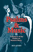 Psalms & Music Influences of the Psalms on Western Music