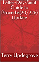 Latter-Day-Saint Guide to Proverbs(20/226) Update
