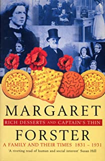 Rich Desserts And Captain's Thin: A Family and Their Times 1831-1931