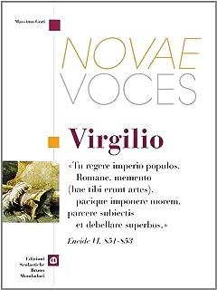 Novae voces. Virgilio. Per i Licei e gli Ist. magistrali