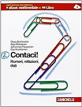 Contaci! Per la Scuola media. Con CD-ROM. Con e-book. Con espansione online. Numeri, relazioni, dati-Misure, spazio e figu...