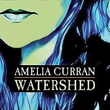 amelia curran watershed