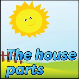 The House Parts